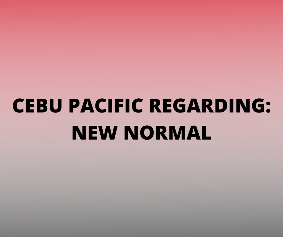 Cebu Pacific Advisory New Normal