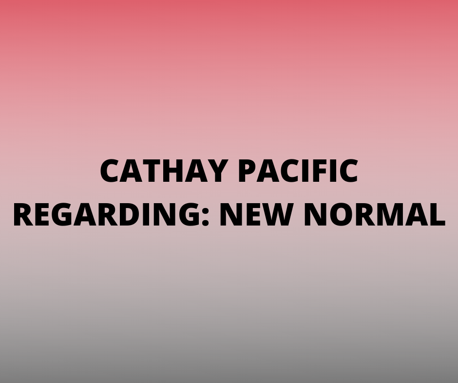 Cathay Pacific Travel Advisory