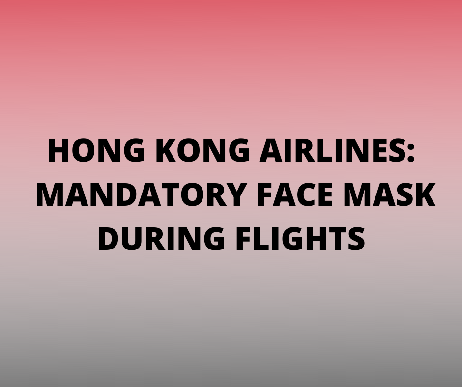 Hong Kong Aiirlines Travel Advisory