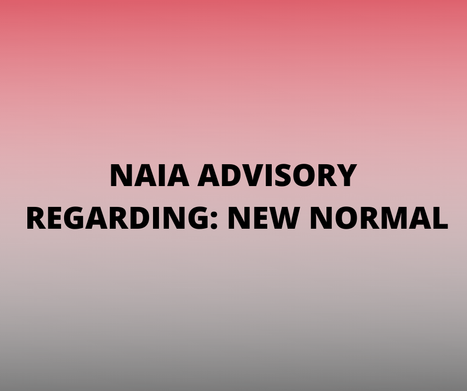 NAIA Advisory New Normal