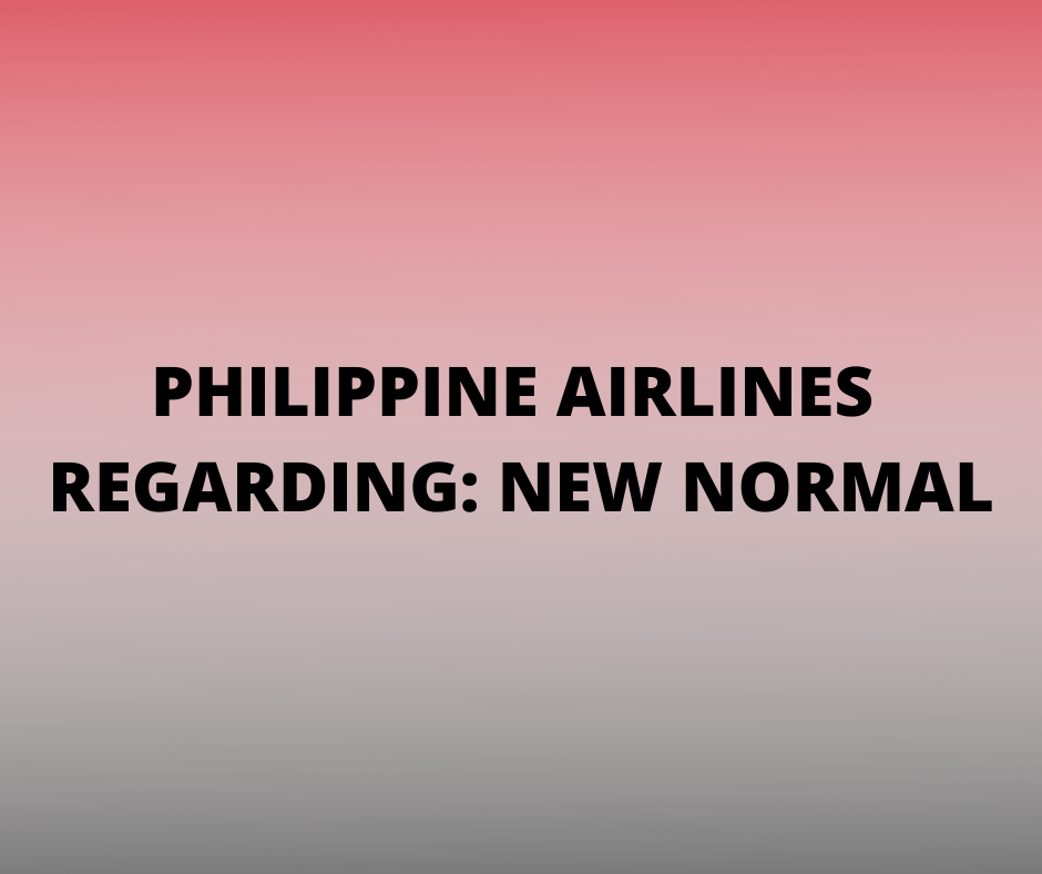 Philippine Airlines Advisory New Normal