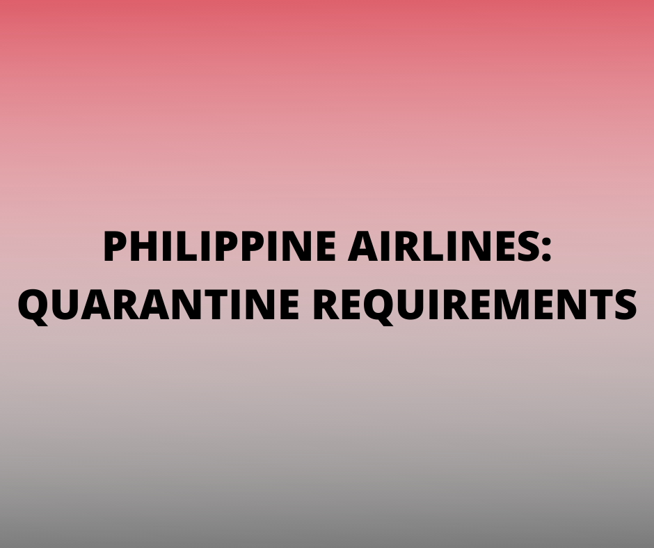 Philippine Airlines Quarantine Requirements