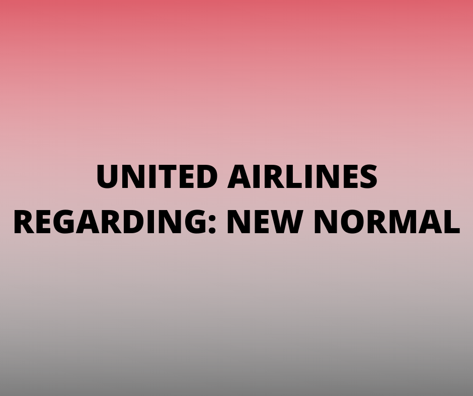 United Airlines Advisory New Normal
