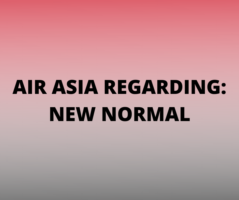 Air Asia Advisory New Normal