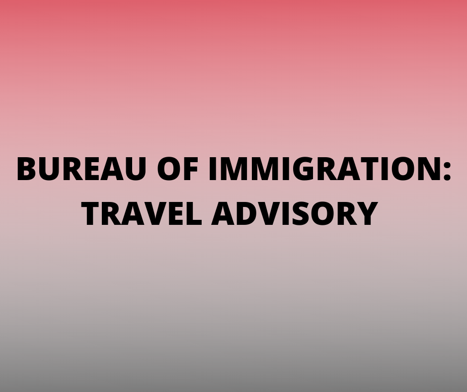 Bureau of Immigration Advisory