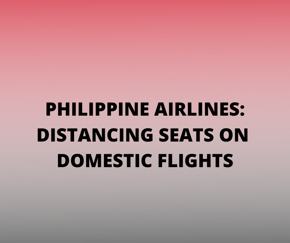 PAL: Distancing Seats on Domestic Flights