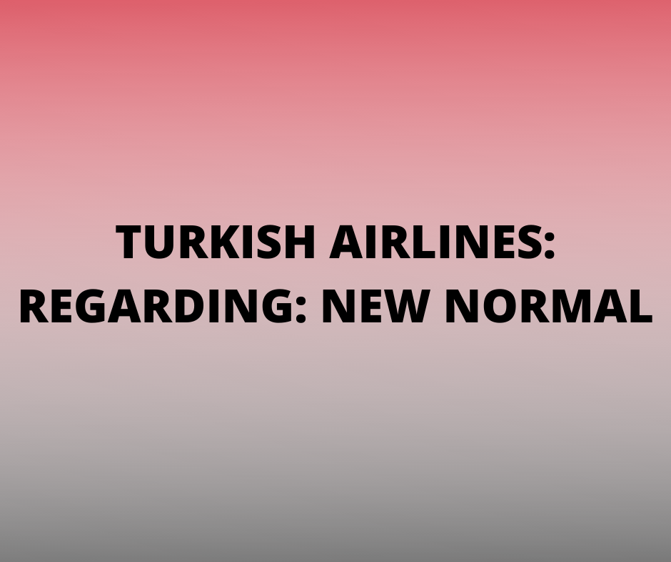 Turkish Airlines Travel Advisory