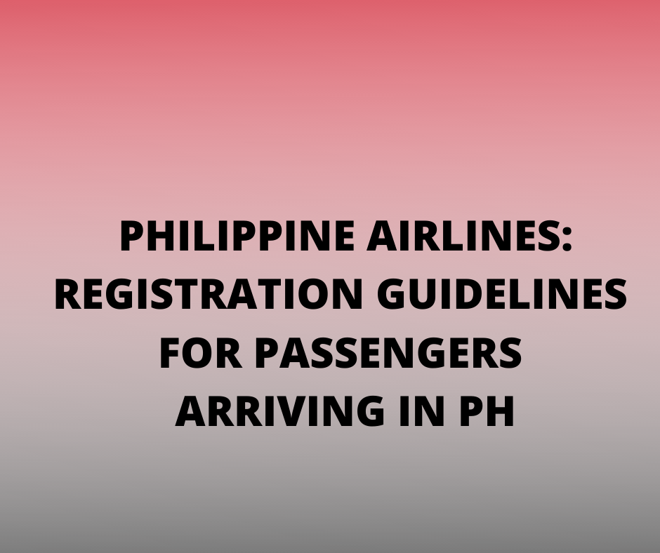 PHILIPPINE AIRLINE ADVISORY